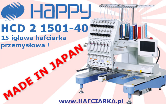 HAPPY HCD 2 1501-40 - Komputerowa, japońska hafciarka przemysłowa z najwyższej półki