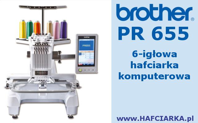 BROTHER PR655 - 6-igłowa maszyna hafciarska