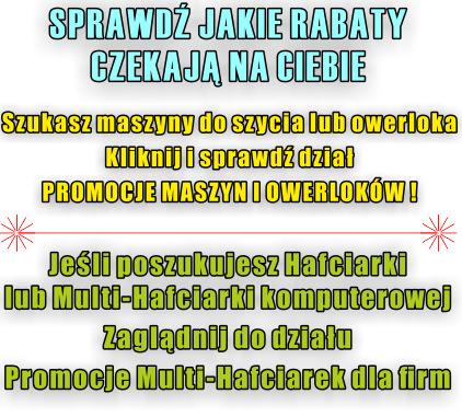 Promocje maszyn do szycia, owerloków i hafciarek w sklepach GLOBAR i na GLOBAR.pl