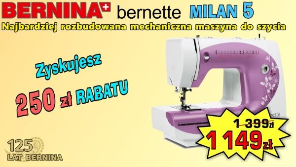BERNINA MILAN 5 - Maszyna do szycia