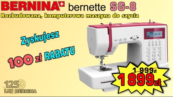 BERNINA Sew&Go 8 - Super nowoczesna komputerowa maszyna do szycia