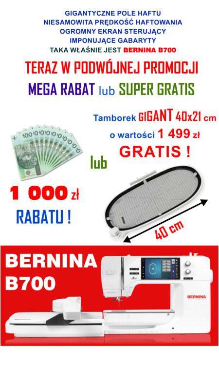 BERNINA B700 - Komputerowa hafciarka do usług, produkcji i rzemiosła - PROMOCJA
