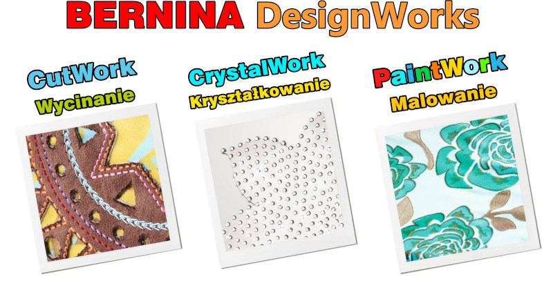 BERNINA DesignWorks - Maluj, wycinaj, kryształkuj
