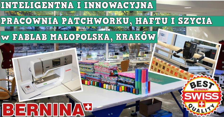 BERNINA Pracownia Krawiecka - FabLab Małopolska Kraków